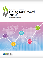 Oecd - Going for Growth 2019: The time for reform is now